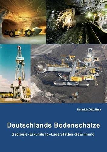 9783739276120: Deutschlands Bodenschätze: Geologie-Erkundung-Gewinnung