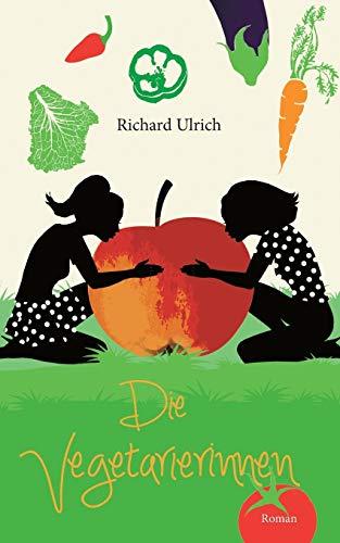 Die Vegetarierinnen: Richard Ulrich