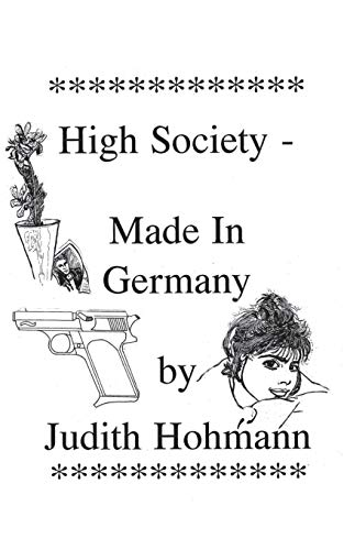 9783739285771: High Society - Made in Germany (German Edition)