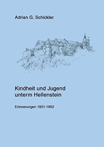 9783739285788: Kindheit und Jugend unterm Hellenstein: Erinnerungen 1931-1952