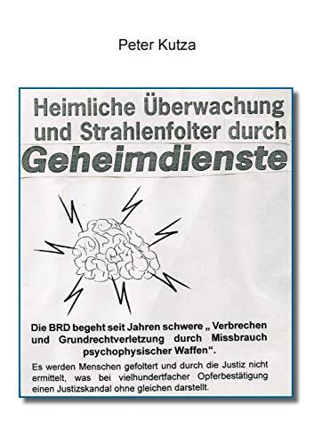 9783739290461: Heimliche Überwachung und Strahlenfolter durch Geheimdienste (German Edition)