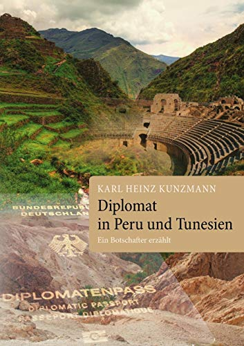 9783739291710: Diplomat in Peru und Tunesien (German Edition)