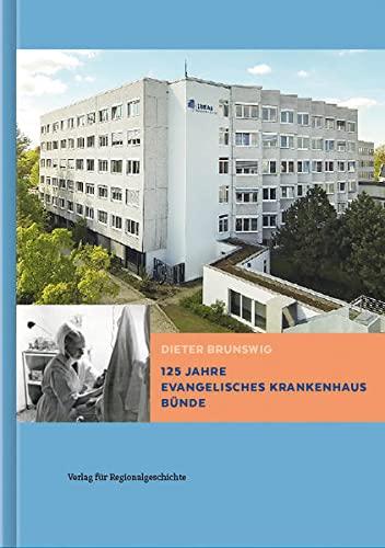 9783739510255: 125 Jahre Krankenhaus Bünde