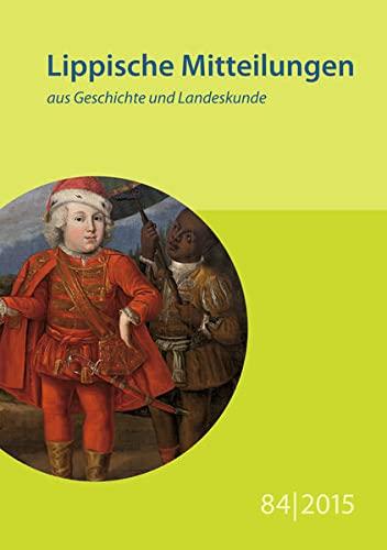 Lippische Mitteilungen aus Geschichte und Landeskunde / Lippische Mitteilungen aus Geschichte ...