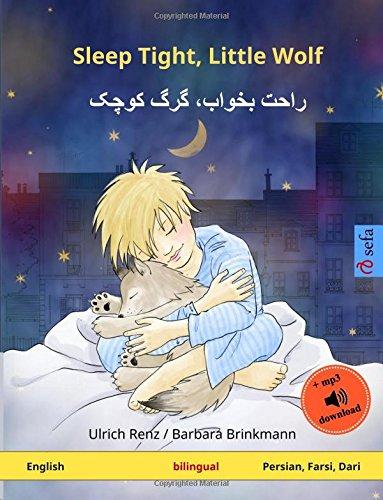 9783739915357: Sleep Tight, Little Wolf – Khub råhat karke kutshak. Bilingual children's book (English – Persian (Farsi)) (www.childrens-books-bilingual.com)