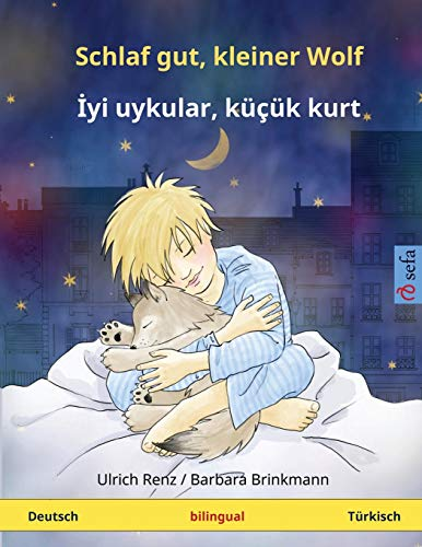 9783739940977: Schlaf gut, kleiner Wolf - Iyi uykular, küçük kurt. (www.childrens-books-bilingual.com)
