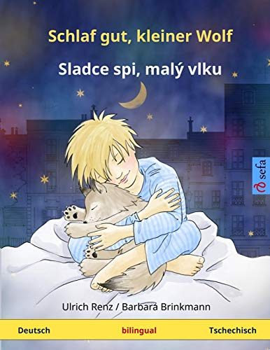 9783739941042: Schlaf gut, kleiner Wolf – Slad'ze spii, mali volku. Zweisprachiges Kinderbuch (Deutsch – Tschechisch) (ww.childrens-books-bilingual.com) (German Edition)
