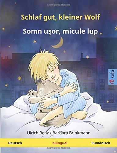 9783739941059: Schlaf gut, kleiner Wolf – Somn ushor, mikule lup. Zweisprachiges Kinderbuch (Deutsch – Rumänisch) (www.childrens-books-bilingual.com) (German Edition)