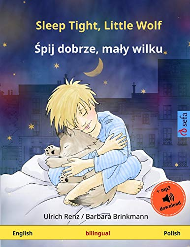 9783739941288: Sleep Tight, Little Wolf – Shpii dobshe, mawi vilku. Bilingual children's book (English – Polish) (www.childrens-books-bilingual.com)