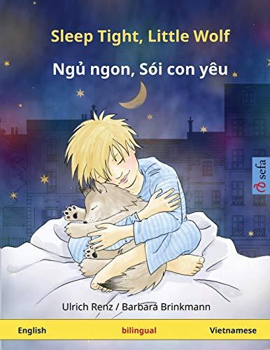 9783739941356: Sleep Tight, Little Wolf – Nyuu nyong, kong shoi nyo oy. Bilingual children's book (English – Vietnamese) (www.childrens-books-bilingual.com)