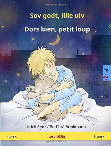 9783739943794: Sov godt, lille ulv - Dors bien, petit loup. Tospråklig barnebok (norsk - fransk)