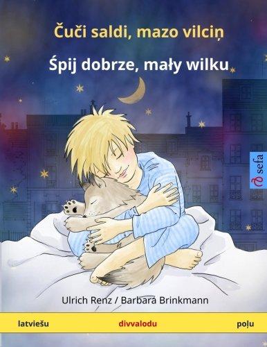Sleep Tight, Little Wolf. Bilingual Children's Book: Renz, Ulrich