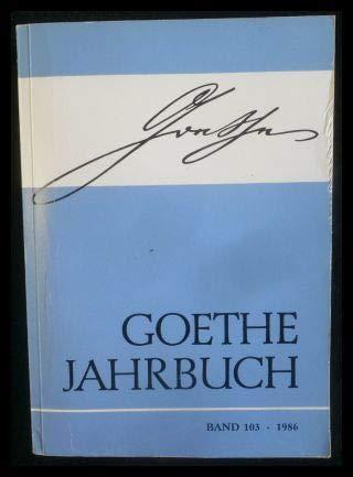 Goethe-Jahrbuch, Band 103, 1986.: Hahn, Karl-Heinz, 1921-1990, Hrsg.