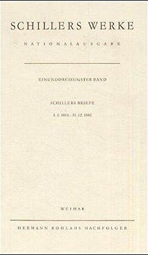 9783740002718: Schillers Werke. Nationalausgabe: Band 31: Schillers Briefe 1.1.1801 – 31.12.1802. (German Edition)