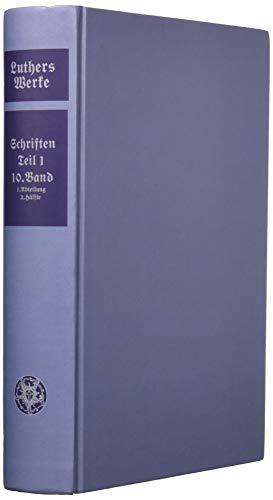 9783740008666: D. Martin Luthers Werke 4. Abteilung, Teil 1: Frühe Schriften und reformatorische Hauptschriften (15 Bände) (Luther Werke) (German Edition)
