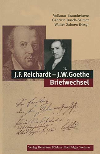 9783740011949: J.F. Reichardt - J.W. Goethe Briefwechsel (German Edition)