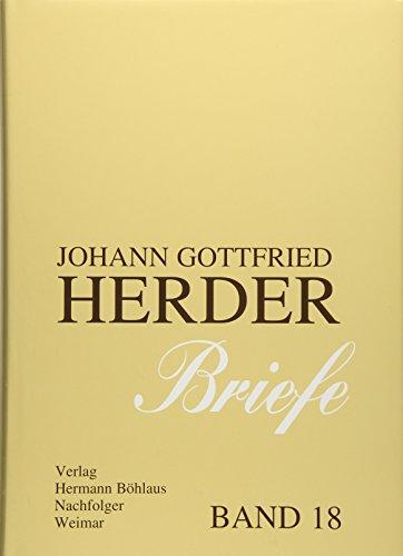 9783740012717: Johann Gottfried Herder. Briefe.: Achtzehnter Band: Register der Probleme, Sachen, Personen, Orte (J.G. Herder / Briefe)