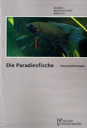9783740302672: Die Paradiesfische. Gattung Macropodus