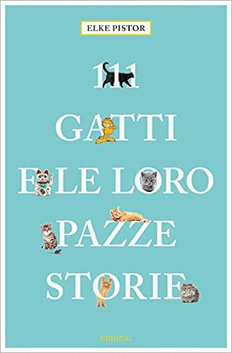 111 GATTI E LE LORO PAZZE STORIE: PISTOR E.