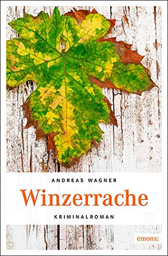 Winzerrache: Kurt-Otto Hattemers 2. Fall: Wagner, Andreas