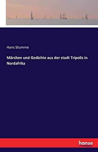 9783741108938: Märchen und Gedichte aus der stadt Tripolis in Nordafrika (German Edition)