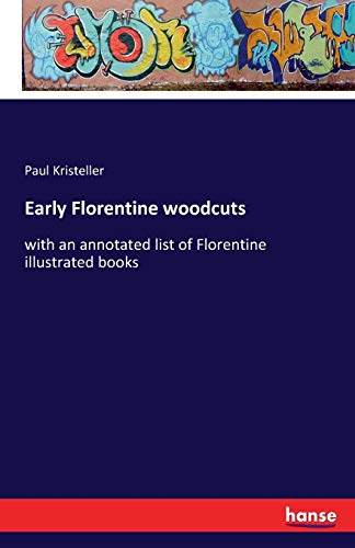 9783741110184: Early Florentine Woodcuts