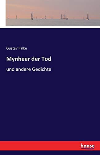 9783741110788: Mynheer Der Tod (German Edition)