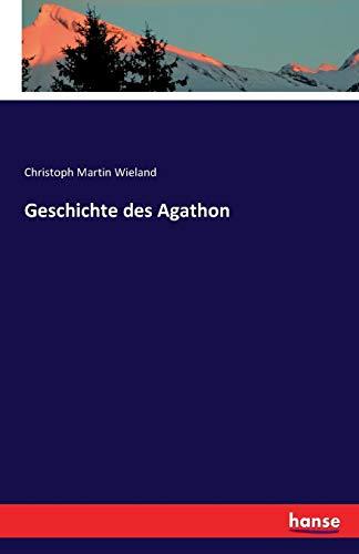 9783741118623: Geschichte des Agathon