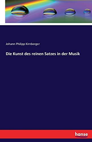 9783741119828: Die Kunst des reinen Satzes in der Musik (German Edition)