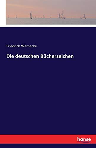 Die deutschen Bücherzeichen: Warnecke, Friedrich