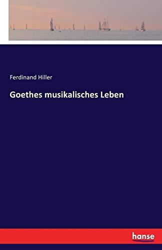 9783741121456: Goethes musikalisches Leben