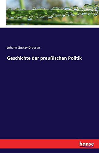 9783741123641: Geschichte der preußischen Politik (German Edition)
