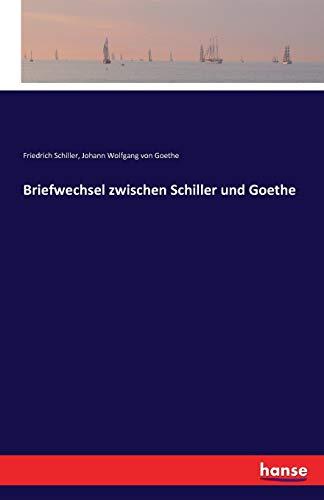 9783741124600: Briefwechsel zwischen Schiller und Goethe (German Edition)