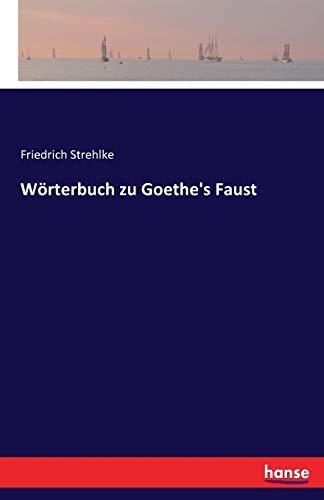9783741124853: Wörterbuch zu Goethe's Faust (German Edition)