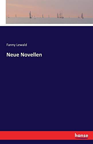 9783741125119: Neue Novellen (German Edition)