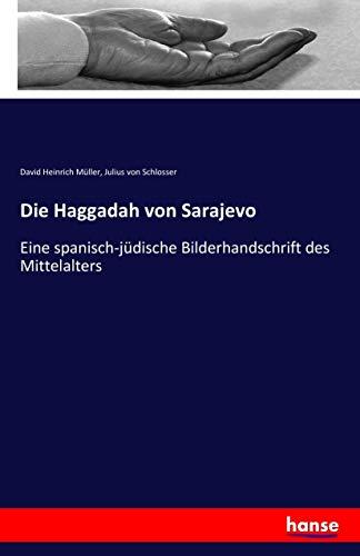 Die Haggadah von Sarajevo: Müller, David Heinrich