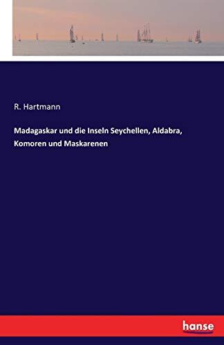 9783741128394: Madagaskar und die Inseln Seychellen, Aldabra, Komoren und Maskarenen