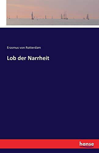 9783741133640: Lob der Narrheit (German Edition)