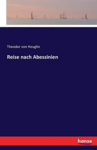 9783741136061: Reise Nach Abessinien (German Edition)
