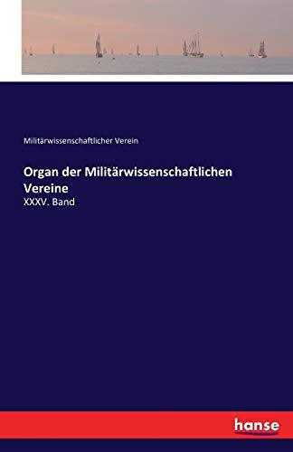Organ der Militärwissenschaftlichen Vereine: Militärwissenschaftlicher Verein