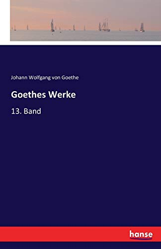 9783741143168: Goethes Werke (German Edition)