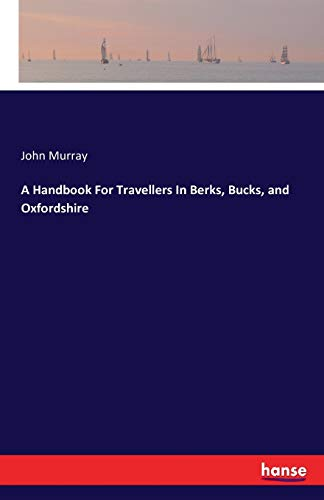 9783741151859: A Handbook For Travellers In Berks, Bucks, and Oxfordshire