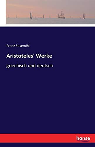 9783741156830: Aristoteles' Werke: griechisch und deutsch (German Edition)