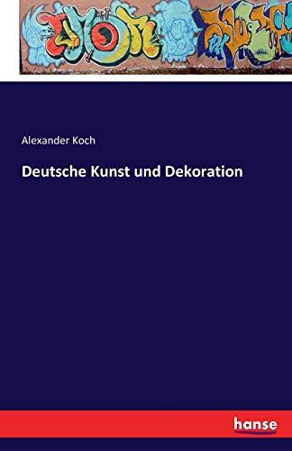 9783741160950: Deutsche Kunst Und Dekoration (German Edition)