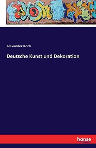 9783741162077: Deutsche Kunst Und Dekoration (German Edition)
