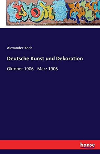 9783741162107: Deutsche Kunst Und Dekoration (German Edition)