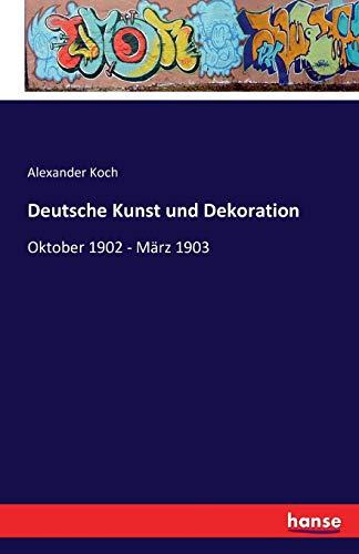 9783741162596: Deutsche Kunst Und Dekoration (German Edition)