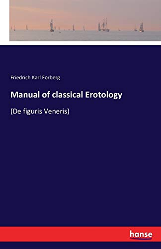 9783741164835: Manual of classical Erotology