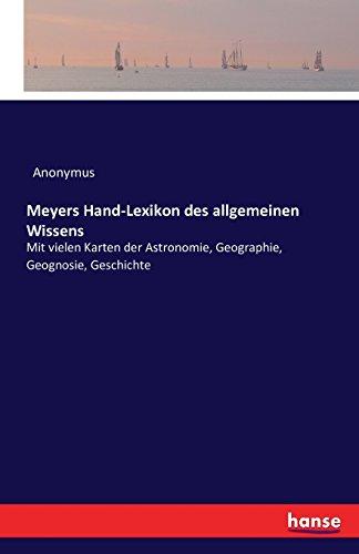 Meyers Hand-Lexikon des allgemeinen Wissens: Anonymus
