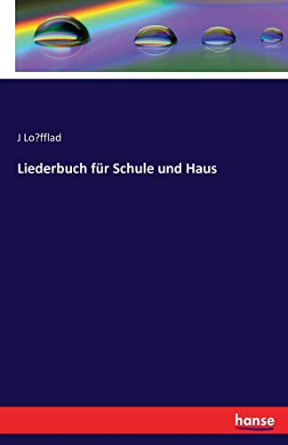 9783741181474: Liederbuch für Schule und Haus